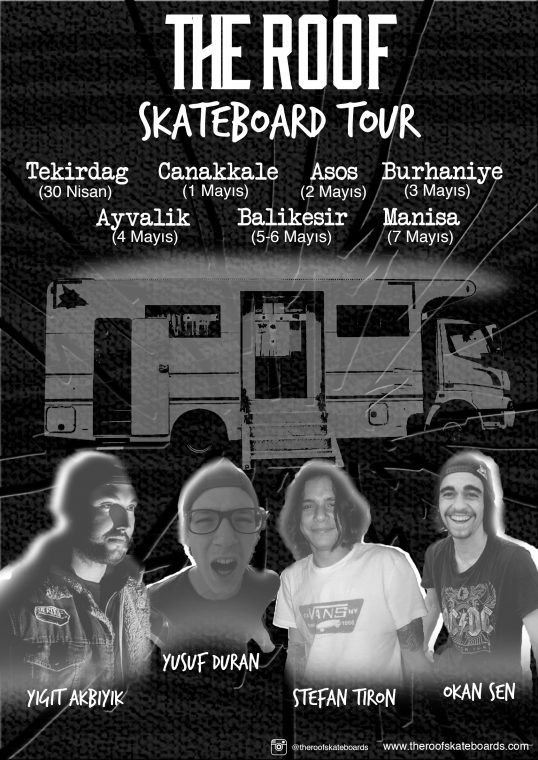 The Roof Skateboards Tour