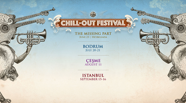 Müzik Festivalleri | Chill-Out Festival Çeşme