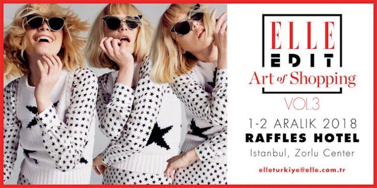 istanbul etkinlikler | ELLE Edit Art of Shopping