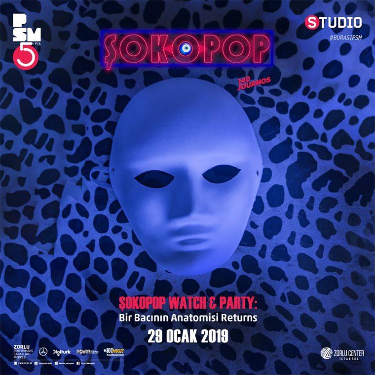 istanbul etkinlik Ocak | Şokopop Watch & Party