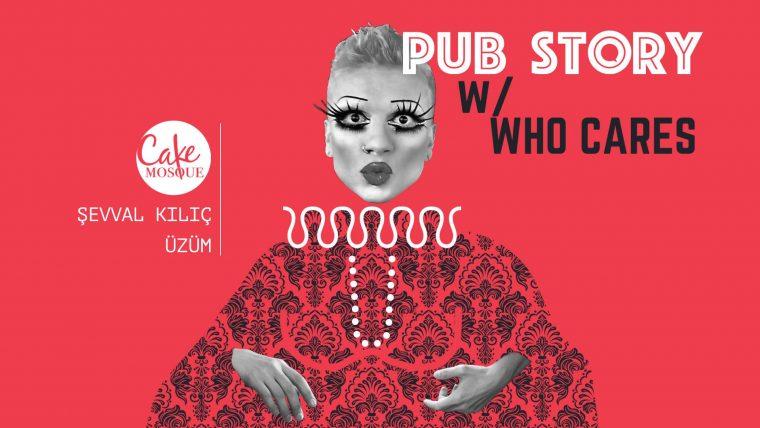 Şubat 2019 istanbul Etkinlikler | Pubstory w/ Whocares