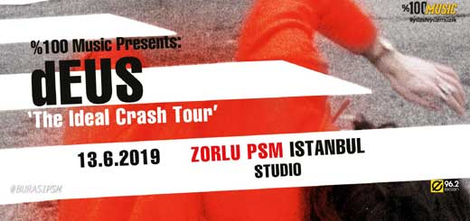 Haziran Ayı Etkinlikleri | dEUS The Ideal Crash Tour
