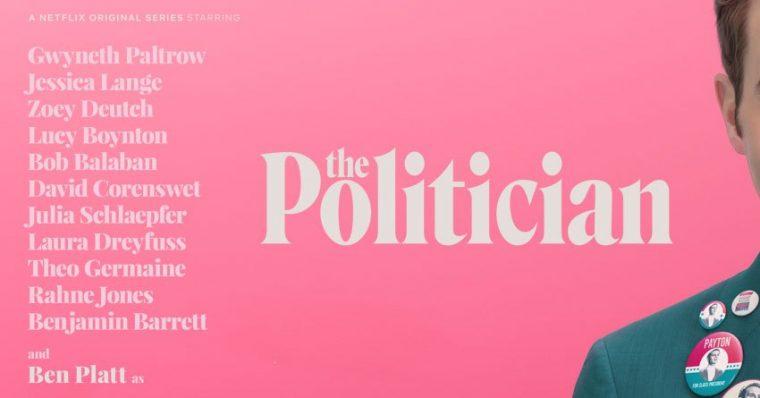 Yeni Diziler ve Yeni Sezonlarıyla Devam Edenler   The Politician