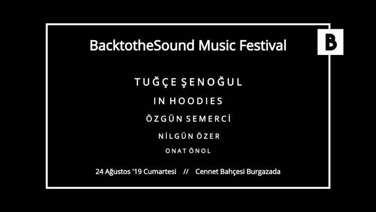 istanbul Ağustos Etkinlik 2019   BacktotheSound Music Festival